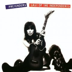 The Pretenders - Last Of The Independents -1987
