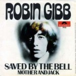 Robbin Gibb - Saved By The Bell [The Bee Gees] 1969