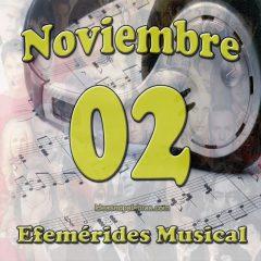 efemerides-musical-noviembre-02