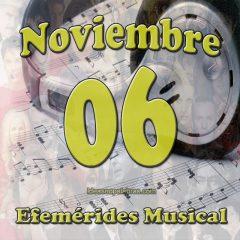 efemerides-musical-noviembre-06