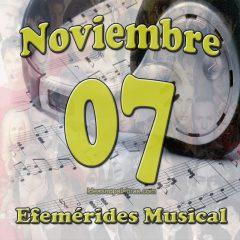 efemerides-musical-noviembre-07