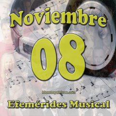 efemerides-musical-noviembre-08