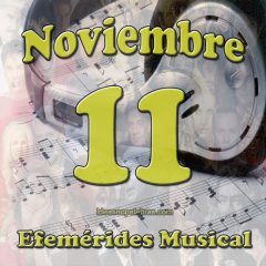 efemerides-musical-noviembre-11