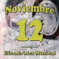 efemerides-musical-noviembre-12