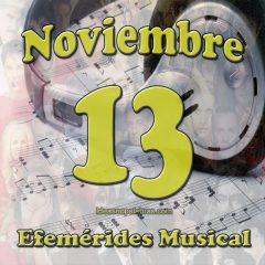 efemerides-musical-noviembre-13