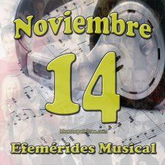 efemerides-musical-noviembre-14