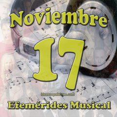 efemerides-musical-noviembre-17
