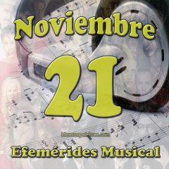 efemerides-musical-noviembre-21