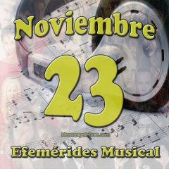efemerides-musical-noviembre-23