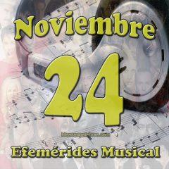 efemerides-musical-noviembre-24
