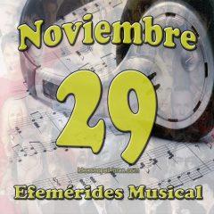 efemerides-musical-noviembre-29