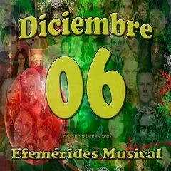efemerides-musical-diciembre-06
