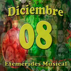 efemerides-musical-diciembre-08