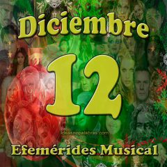 efemerides-musical-diciembre-12