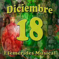 efemerides-musical-diciembre-18