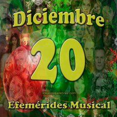 efemerides-musical-diciembre-20