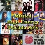 Musica-High-Energy-80s-Albums-Basicos-Ideasnopalabras.jpg